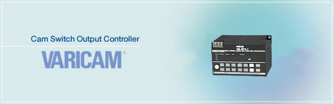 Cam Switch Output Controller VARICAM
